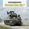 Sherman Tank, Vol. 2 America's M4 and M4 (105) Medium Tanks in World War II. Doyle
