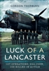 Luck of a Lancaster. Thorburn.