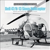 Bell 47/H-13 Sioux Helicopter: Military and Civilian Use, 1946 to the Present . Mutza.