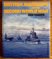British Warships of the Second World War. Roberts.