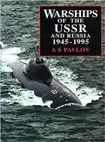 Warships of the USSR and Russia, 1945-95. Pavlov.