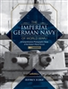 The Imperial German Navy of World War 1. Vol 1 Warships. Judge