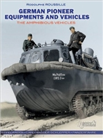 German Pioneer Equipment and Vehicles: The Amphibious Vehicles. Roussille.