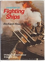 A History of Fighting Ships. Hough.