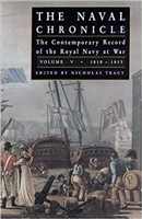 Naval Chronicle: Vol 4. The Contemporary Record of the Royal Navy at War. Tracy. Vol 3