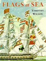 Flags at Sea. Timothy Wilson.