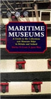 Maritime Museums and Museum Ships of Britain and Ireland. Evans, West.