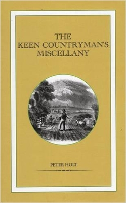 The Keen Countryman's Miscellany. Holt