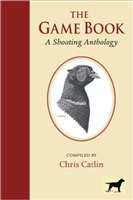 The Game Book. A shooting Anthology. Catlin.
