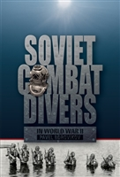 Soviet Combat Divers in World War II.  Borovikov.
