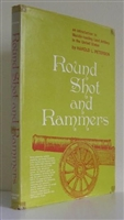 Round Shot and Rammers: An Introduction to Muzzle-Loading Land Artillery in the United States. Peterson