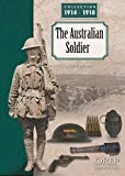 The Australian Soldier. Brown, Le Moal.