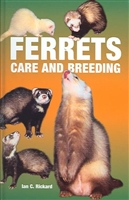 Ferrets: Care and Breeding. Rickard.