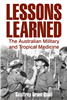 Lessons Learned. The Australian Military and Tropical Medicine. Quail