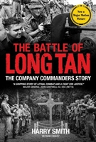 The Battle of Long Tan. The Company Commanders Story. Smith.