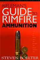 A Rifleman's Guide to Rimfire Ammunition. Boelter.