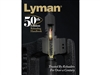 Lyman Reloading Manual. 50th Anniversary Edition
