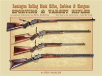 Remington Rolling Block Rifles, Carbines & Shotguns; Sporting and Target Rifles. Marcot.