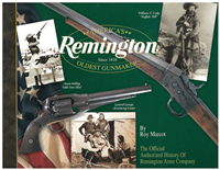 Remington, America's Oldest Gunmaker. Marcot .