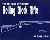 The Military Remington Rolling Block Rifle, Layman.