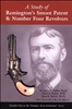 A Study of Remington Smoot Patent and the No 4 Revolvers Parker, Parker Reisch