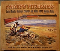Sharps Firearms: Metallic Cartridge Firearms and Model 1874 Sporting Rifles . Marcot,  Paxton