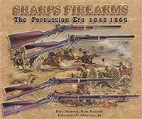 Sharps Firearms, The Percussion Era 1848-1865, Vol. I. Marcot.