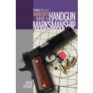 Shooters Guide to Handgun Markmanship