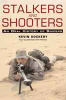 Stalkers and Shooters. An Oral History of Military Snipers. Dockery.