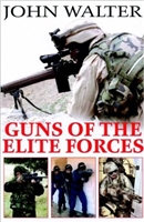 Guns of the Elite Forces. Walter.