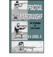 Practical Markmanship. M. M. Johnson. jr.