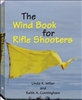 The Wind Book for Rifle Shooters. Miller, Cunningham.