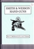 Smith and Wesson Handguns. Mchenry, Roper.