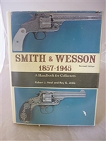 Smith and Wesson 1857 - 1945. Hand book for Collectors, Presentation Copy. Jinks