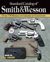 Standard Catalogue of Smith and Wesson 3rd Edn