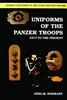 Uniforms of the Panzer Troops. 1917 to the Present. Vol 1. Hormann