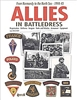 Allies in Battledress: From Normandy to the North Sea - 1944-45. Bouchery.