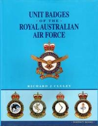 Unit Badges of the Royal Australian Air Force. Cluley.