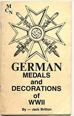German Medals and Decorations of World War II. Britton