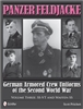 Panzer Feldjacke. German Armoured Crew Uniforms of the Second World War. Pritchett