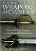 European Weapons and Armour: From the Renaissance to the Industrial Revolution. Oakeshott.