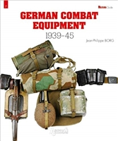 German Combat Equipment: 1939-1945. Borg.