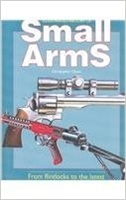 Illustrated History of Small Arms. Chant