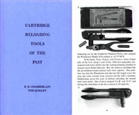 Cartridge Reloading Tools of the Past. Chamberlain, Quigley