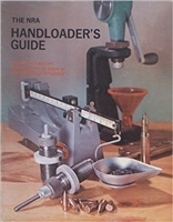 The NRA Handloader's Guide; An enlarged and revised edition.