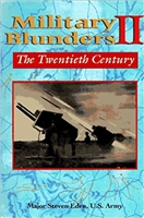 Military Blunders II: The Twentieth Century. Eden