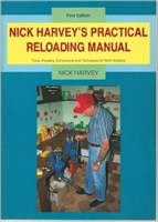 Nick Harvey's Practical Reloading Manual First Edn