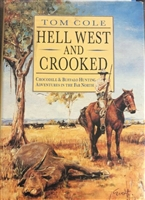 Hell West and Crooked. Cole