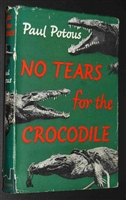 No Tears for the Crocodile. Potous,