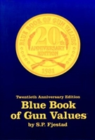 Blue Book of Gun Values 20th Edn. Fjestad